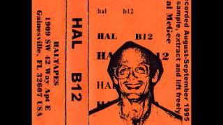 Hal - B12 (Side B Excerpt 1)