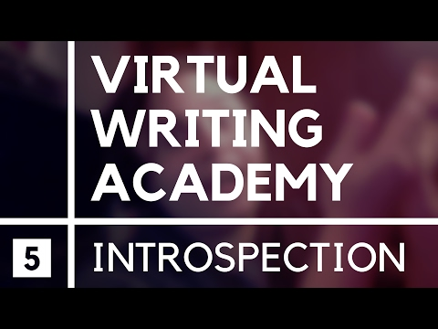 Introspection ■ Virtual Writing Academy〖#5〗