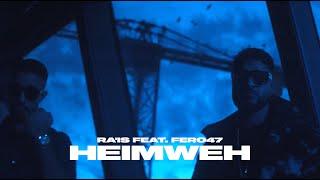 Ra'is feat. Fero47 - Heimweh (Official Video)