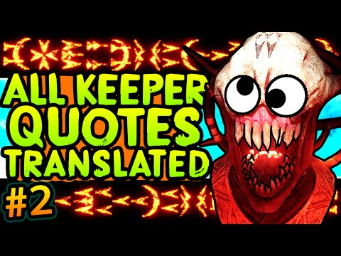 ALL KEEPER QUOTES TRANSLATED!! Banish Apothicons to the Void & More (Keeper Language #2)