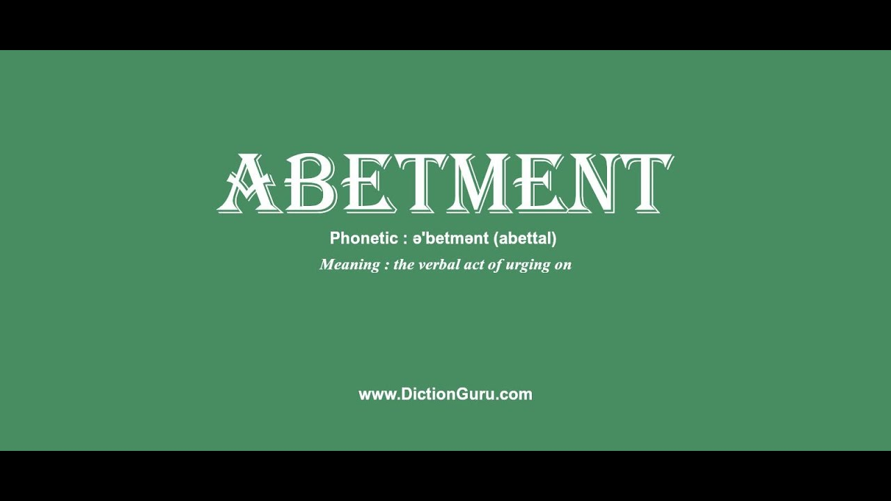 what is the meaning of abetment