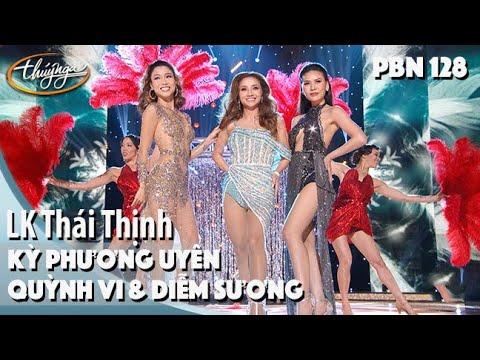 PBN 128 | Diễm Sương, Kỳ Phương Uyên, Quỳnh Vi - LK Thái Thịnh