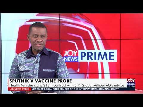Sputnik V Vaccine Procurement - Joy News Prime (22-7-21)