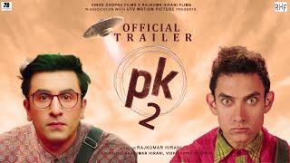PK 2 (Official Trailer) 51 Interesting facts- Aamir Khan | Ranbir Kapoor | Rajkumar Hirani | 2022