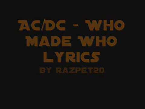 AC DC - Who Made Who lyrics