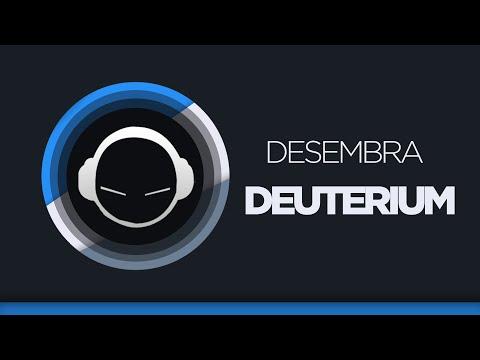 Desembra - Deuterium (Original Mix)
