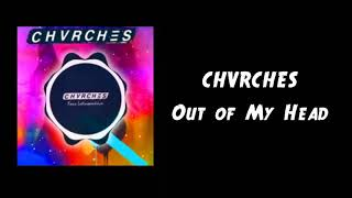 CHVRCHES – Out of My Head (feat. Wednesday Campanella)