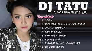 DJ TATU    DJ REMIX TERBARU 2020 LAGU JAWA PALING ENAK