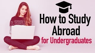 Study Abroad for Undergraduate Students   Top Courses   Top Colleges   Standardized test