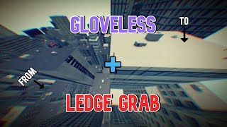 ROBLOX Parkour - Gloveless + Ledge Grab to the end of Advanced Tutorial