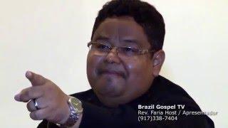 O PRECO DA DECEPCAO, PASTOR GILBERTO FERNANDES-SP. IBM-NYC-BGT.REV. FARIA.
