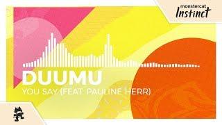 Duumu - You Say (feat. Pauline Herr) [Monstercat Release]