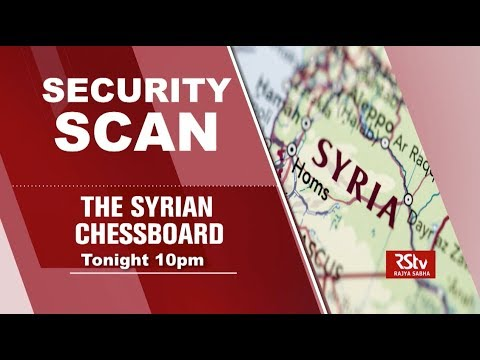 Promo - Security Scan : The Syrian Chessboard | 10 pm