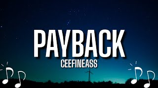 Ceefineass - Payback (Lyrics) | I told dem messy ass hoes don't speak on me