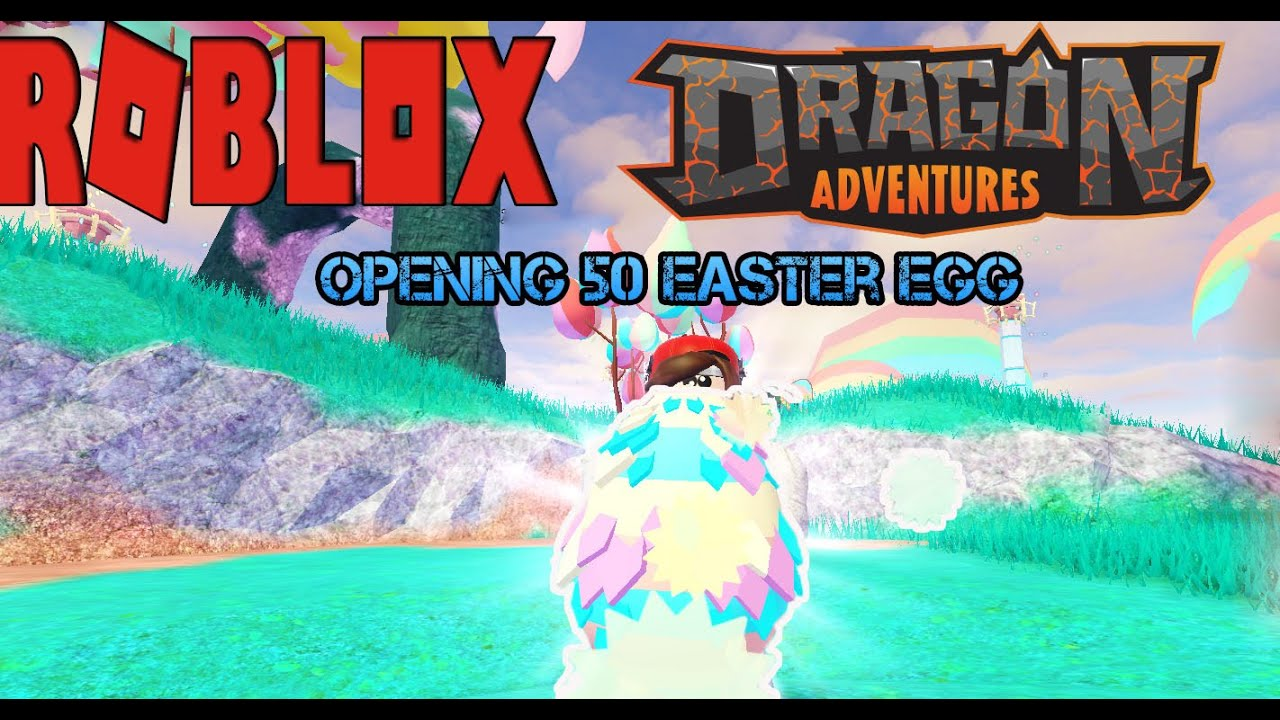 Roblox Dragon Adventures Hatching 50 Easter Egg Did I Get