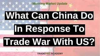 What can China do in response to Trade War with US?
