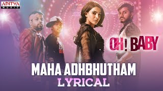 Maha Adhbhutham Lyrical Oh Baby Songs Samantha Akkineni Naga Shourya Mickey J Meyer