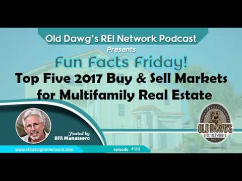 110: Top Five 2017 Buy & Sell Markets for Multifamily Real Estate