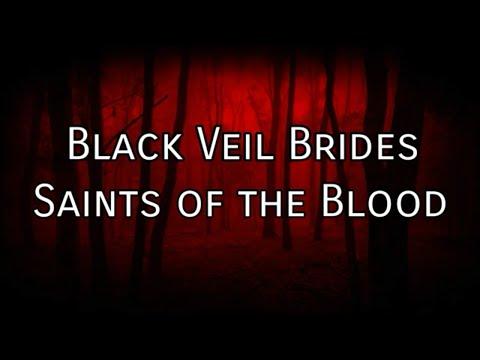 Black Veil Brides - Saints of the Blood (lyrics)