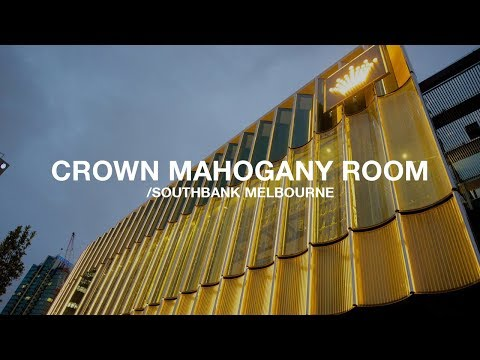 Crown Mahogany Room, Southbank, Melbourne