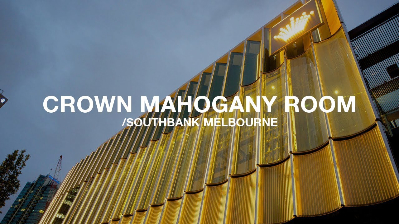 Mahogany Room Crown Melbourne