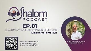 SHALOM PODCAST - EP.1 - 12/11/2021 | Acontece na Shalom