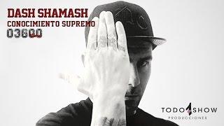 03600 Warriors - 2.4 Dash Shamash / Conocimiento Supremo