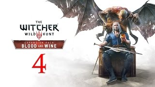 WITCHER 3: Blood and Wine #4 : What is better than wine, war and women?