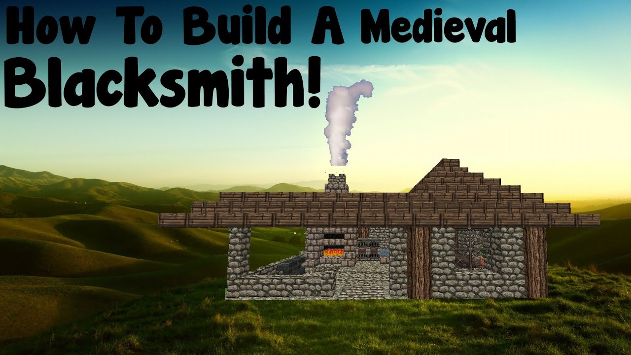 How To Build A Blacksmith Shop Minecraft
