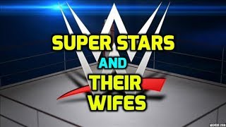 WWE Superstars And Their Wifes
