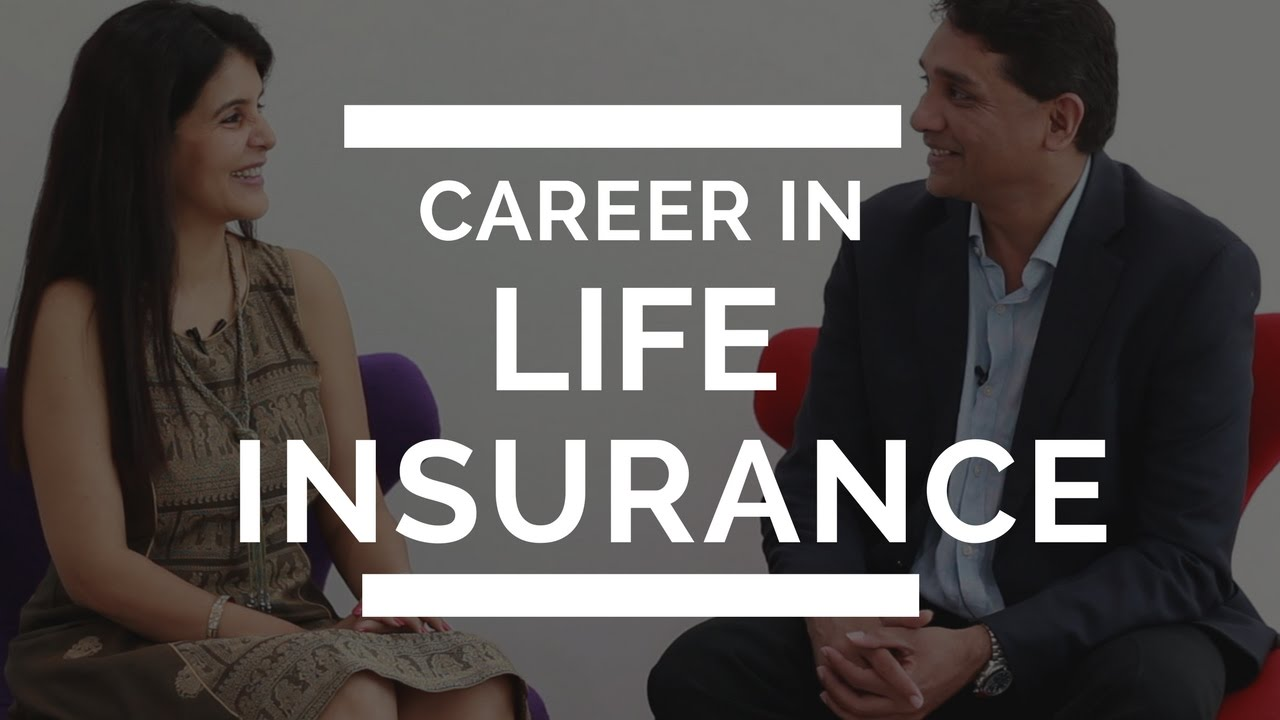 Career in Life Insurance | How to Become an Independent ...