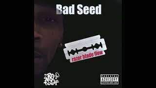 Bofaat - Razor Blade Flow feat. The Bad Seed
