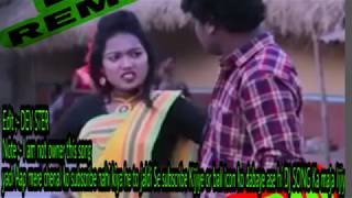 New superhit santhali DJ remix song 2018