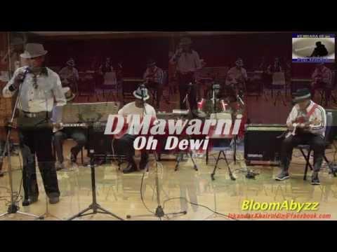 D'Mawarni - Oh Dewi