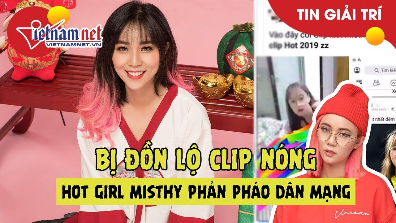 Misthy đáp trả gay gắt khi dính tin đồn lộ clip nóng | Tin tức Vietnamnet