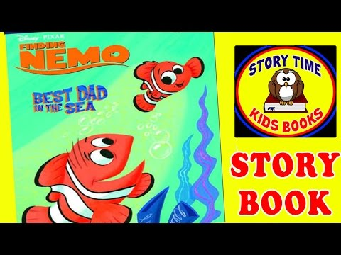 Finding Nemo Best Dad In The Sea Story Books for Children Read Aloud Out Loud