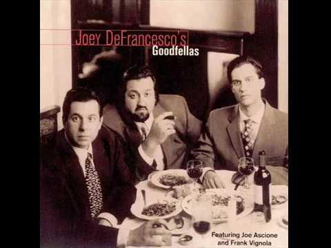 Joey DeFrancesco - Goodfellas (1999) [Full Album]