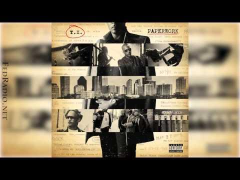 T.I. - Paperwork Ft. Pharrell - Paperwork 09