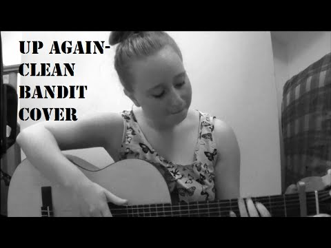 Up Again- Clean Bandit (Katy Dawson Cover)