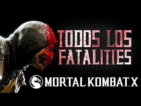 MORTAL KOMBAT X - TODOS los FATALITIES