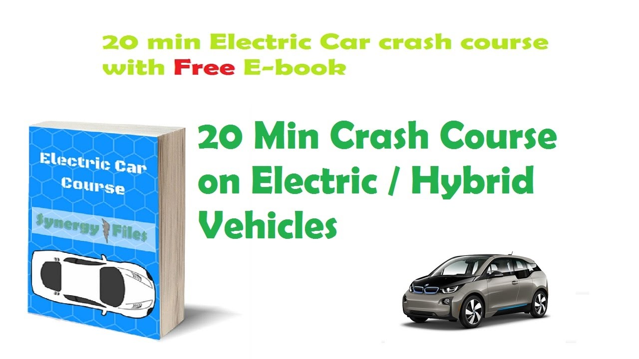 Min Crash Course On Electric Hybrid Cars Youtube