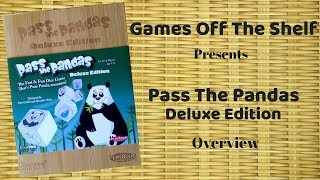 Pass The Pandas: Deluxe Edition - Overview