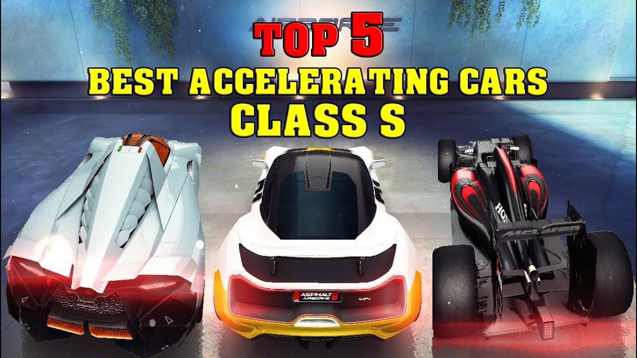 Asphalt 8 Top 5 Best Accelerating Cars Cl S