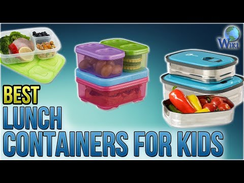 10 Best Lunch Containers For Kids 2018