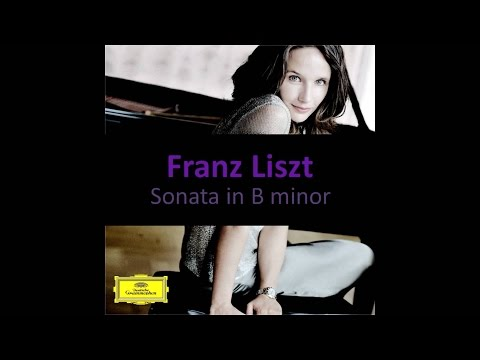 Liszt - Sonata in B minor (Hélène Grimaud)