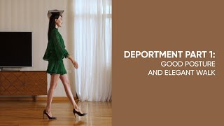 How to have a g๐od posture and walk elegantly (Deportment, Part 1)