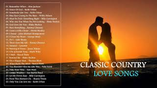 Best Classic Country Love Songs - Top 25 Greatest Country Love Songs Of All Time