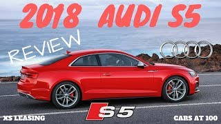 2018 AUDI S5 REVIEW ! A LUXURIOUS AND PERFORMANCE COUPE !