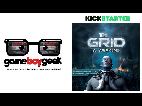 The Grid: AI Awakens Preview with the Game Boy Geek