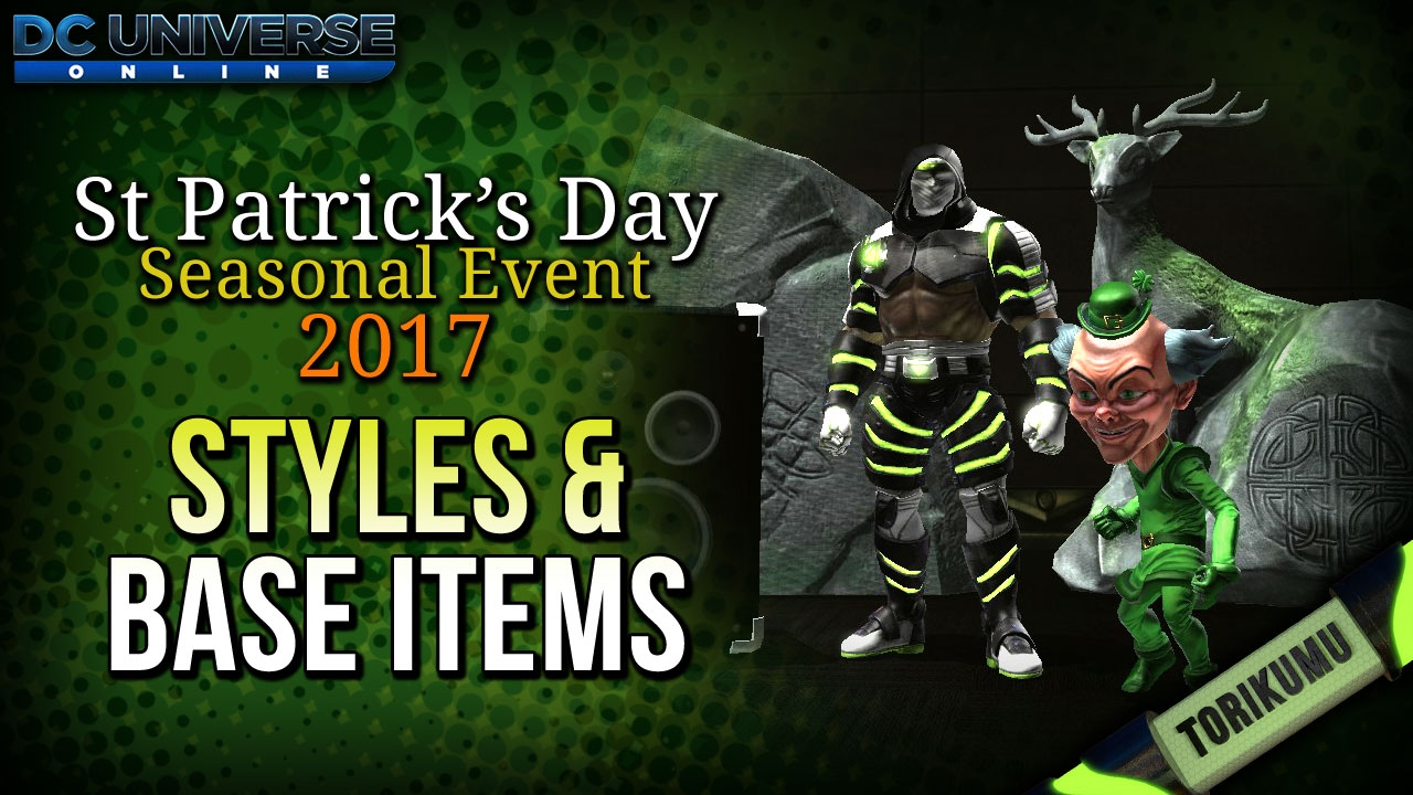 Dcuo St Patrick S Day 2017 Styles Base Items